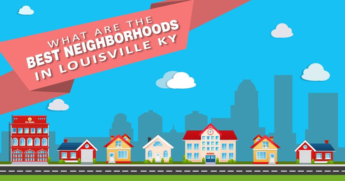 Best neighborhoods in Louisville, KY article header