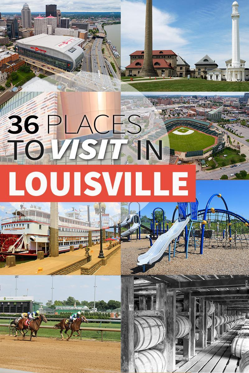 36 of the BEST Places to Visit in Louisville, Kentucky