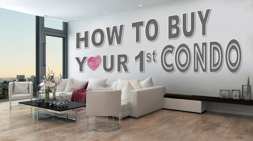 Tips to buying your very first condo.