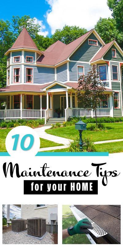 10 Maintenance Tips for your Home,