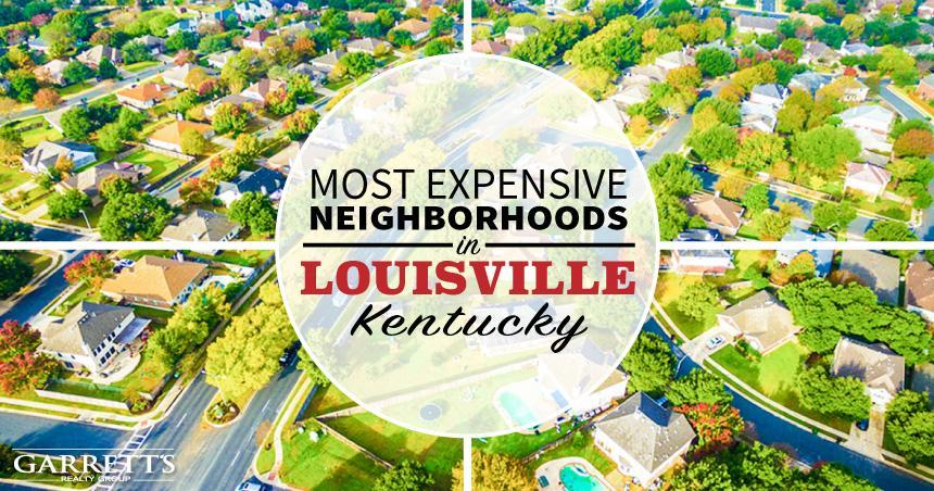 Most expensive neighborhoods in Louisville KY - Top 10 List