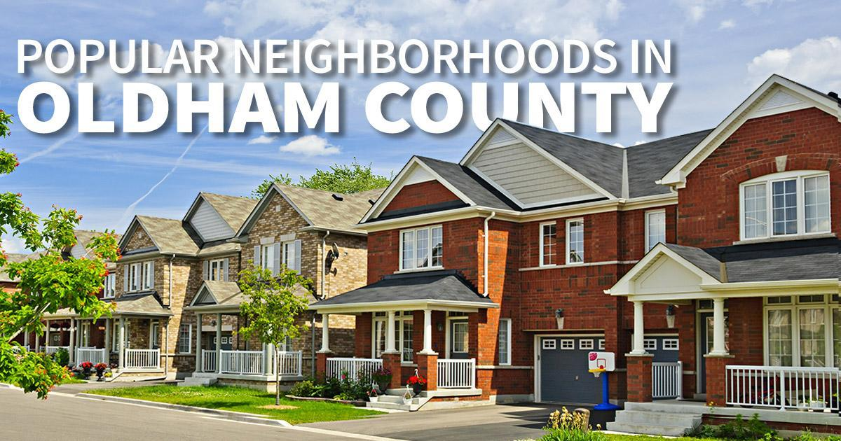 List of the best neighborhoods in Oldham County KY
